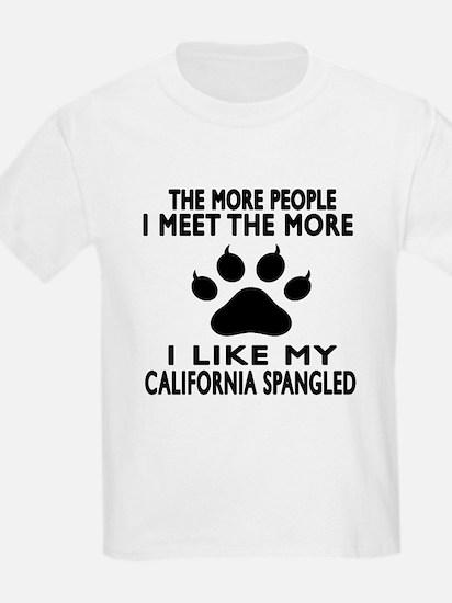 I Like My California Spangled C T-Shirt