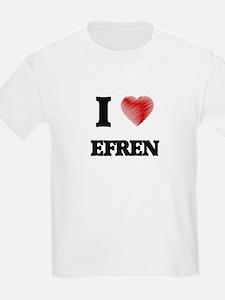 I love Efren T-Shirt