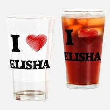 I love Elisha Drinking Glass