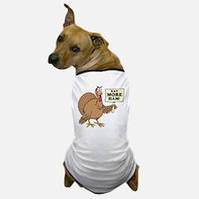 Eat More Ham Thanksgiving Dog T-Shirt
