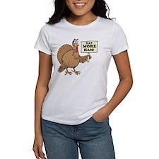 Eat More Ham Thanksgiving Tee