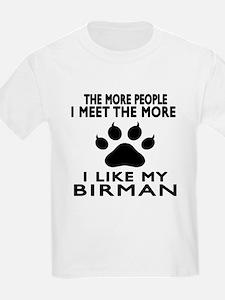I Like My Birman Cat T-Shirt