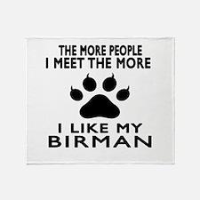 I Like My Birman Cat Throw Blanket