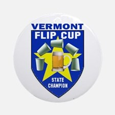 Vermont Flip Cup State Champi Ornament (Round)