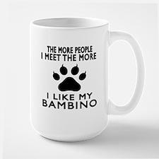 I Like My Bambino Cat Large Mug