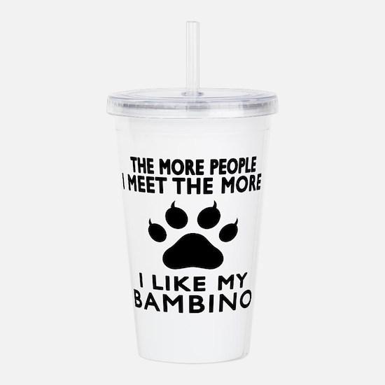 I Like My Bambino Cat Acrylic Double-wall Tumbler