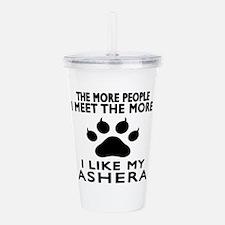I Like My Ashera Cat Acrylic Double-wall Tumbler