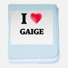 I love Gaige baby blanket