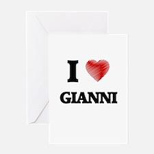 I love Gianni Greeting Cards
