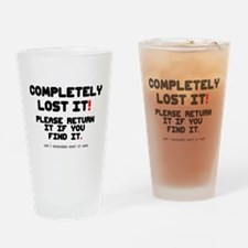 COMPLETELY LOST IT! Drinking Glass