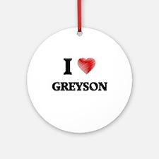 I love Greyson Round Ornament