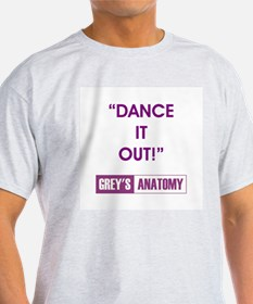 DANCE IT OUT! T-Shirt