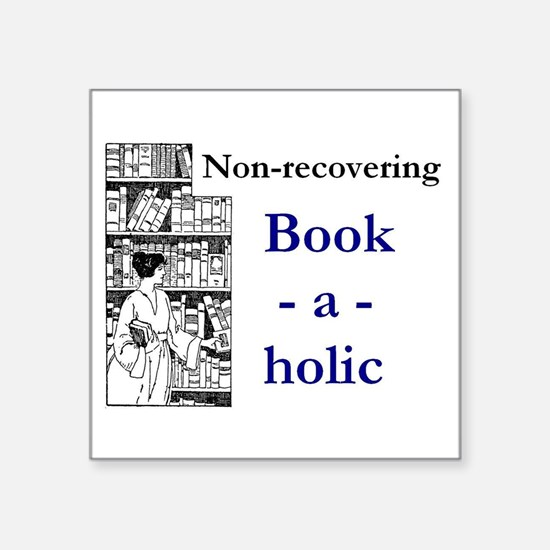 Non-recovering Book-a-holic Sticker