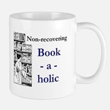 Non-recovering Book-a-holic Mugs
