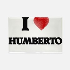 I love Humberto Magnets