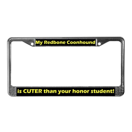 Honor Stdnt Redbone Coonhound License Plate Frame