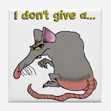 I don't give a rat's... Tile Coaster