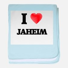 I love Jaheim baby blanket