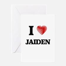 I love Jaiden Greeting Cards