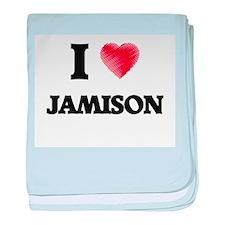 I love Jamison baby blanket