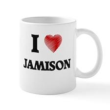 I love Jamison Mugs