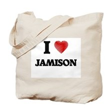 I love Jamison Tote Bag