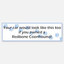 Your Car Redbone Coonhound Bumper Bumper Bumper Sticker