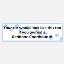 Your Car Redbone Coonhound Bumper Car Car Sticker