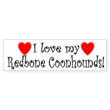 I Love My Redbone Coonhounds Bumper Bumper Sticker