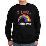 I Love Rainbows Sweatshirt (dark)