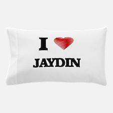 I love Jaydin Pillow Case