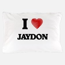 I love Jaydon Pillow Case