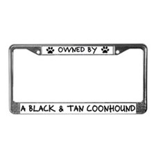 Owned by Black & Tan Coonhound License Plate Frame