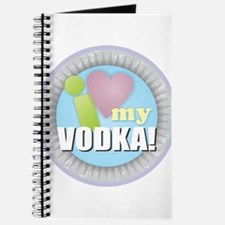 I Love My Vodka Journal