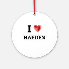 I love Kaeden Round Ornament