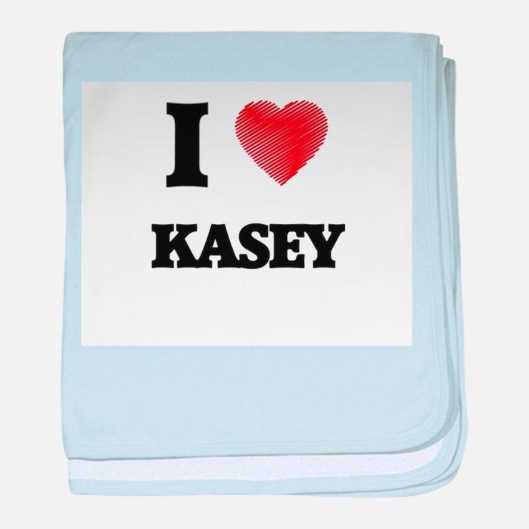I love Kasey baby blanket