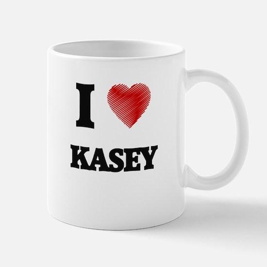 I love Kasey Mugs