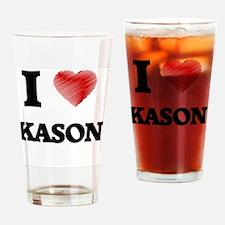I love Kason Drinking Glass