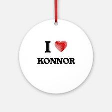 I love Konnor Round Ornament