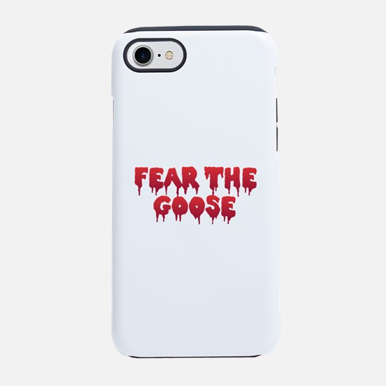 Fear the Goose iPhone 8/7 Tough Case