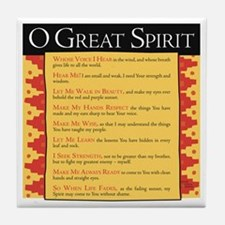 O Great Spirit Tile Coaster