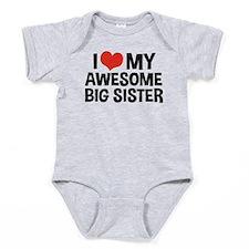 I love my big sister ones Baby Bodysuit