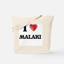I love Malaki Tote Bag