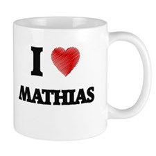 I love Mathias Mugs