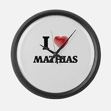 I love Mathias Large Wall Clock