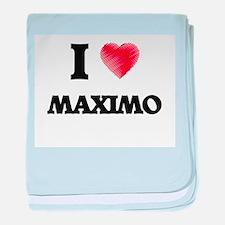 I love Maximo baby blanket