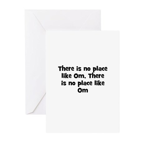 There is no place like Om, Th Greeting Cards (Pk o