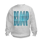 BLOOP Kids Sweatshirt