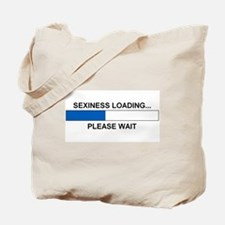 SEXINESS LOADING... Tote Bag