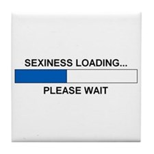 SEXINESS LOADING... Tile Coaster